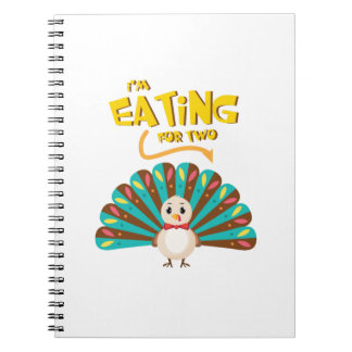 pregnant thanksgiving I'm Eating for Two Notebook