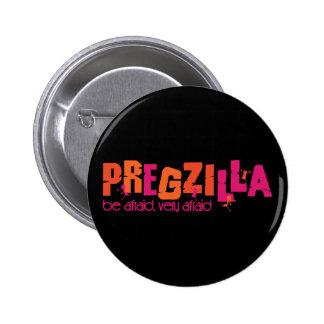 Pregzilla 2 Inch Round Button