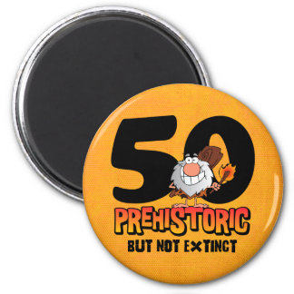 Prehistoric 50th Birthday Magnet