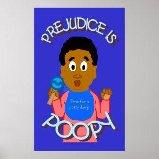 Prejudice Is Poopy Poster