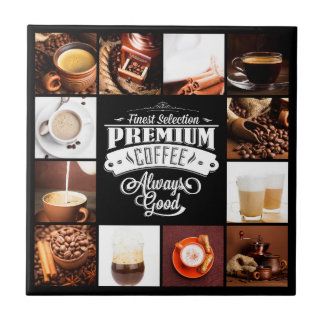 Premium Coffee Always Good Tile