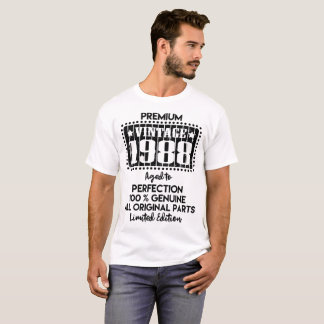 PREMIUM VINTAGE 1988 AGED TO PERFECTION T-Shirt