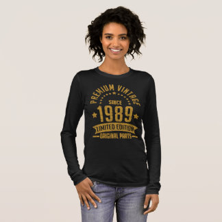 premium vintage since 1989 limited edition origina long sleeve T-Shirt