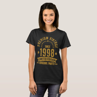 premium vintage since 1998 limited edition T-Shirt