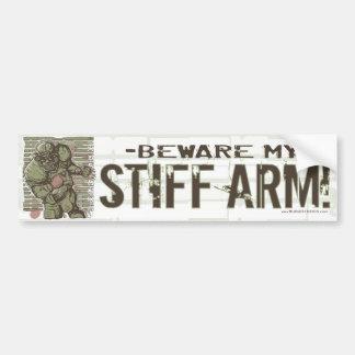 Prenez garde de mon bras raide ! Bumpersticker Autocollant De Voiture