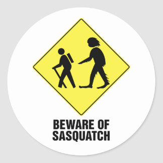 Prenez garde de Sasquatch Adhésif Rond