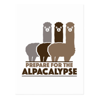 Prepare For The Alpacalypse Postcard