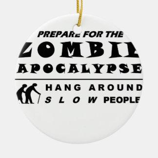 Prepare for the zombie round ceramic ornament