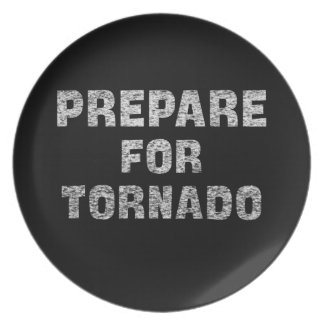 prepare for tornado plate