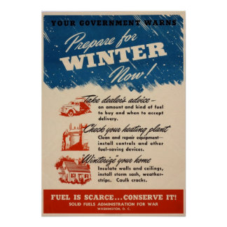 Prepare for Winter Now Poster