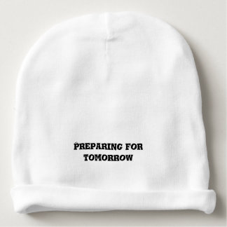 Preparing for Tomorrow Text Baby Beanie