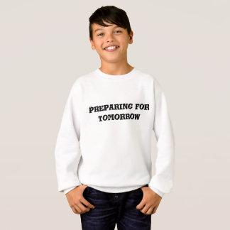 Preparing for Tomorrow Text Sweatshirt