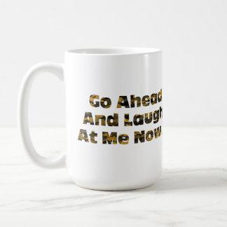 Preppers Last Laugh Coffee Mug