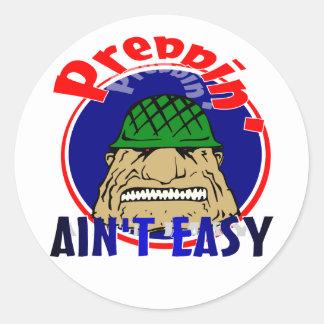 Preppin' Ain't Easy Classic Round Sticker
