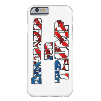 PRES45 DEPLORABLES FOR TRUMP BARELY THERE iPhone 6 CASE