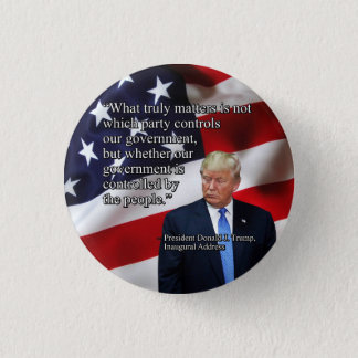PRES45 WHAT TRULY MATTERS 1 INCH ROUND BUTTON