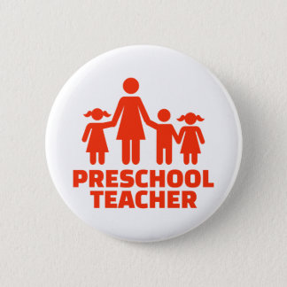 Preschool teacher 2 inch round button