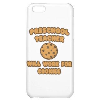 Preschool Teacher .. Will Work for Cookies iPhone 5C Case