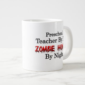 Preschool Teacher/Zombie Hunter Jumbo Mug