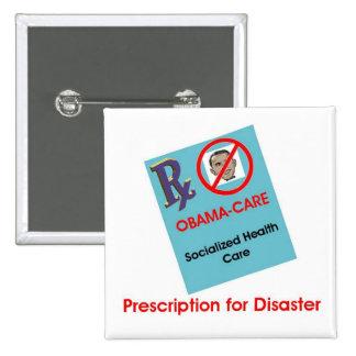 Prescription For Disaster Button