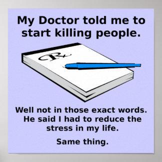 Prescription pour tuer le signe drôle d'affiche