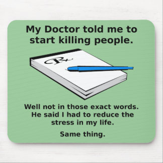 Prescription To Kill Funny Mousepad Mouse Pad