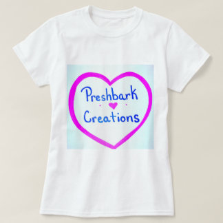 Preshbark Creations T-Shirt