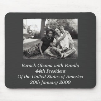 President Barack Obama with Family Mouse Pad