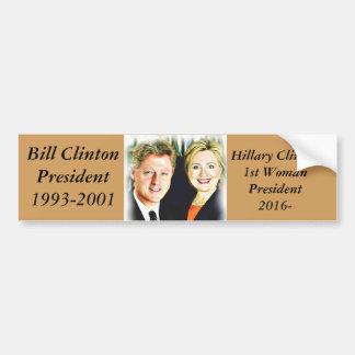 President Bill Clinton & President Hillary Clinton Bumper Sticker