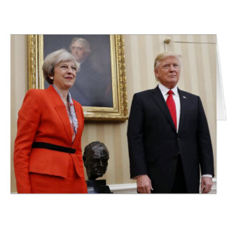 President Donald Trump & British PM Theresa May Card