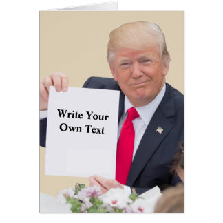 President Donald Trump - Write Your Own Text Card