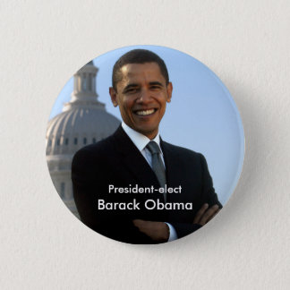 President Elect - Barack Obama Buton 2 Inch Round Button