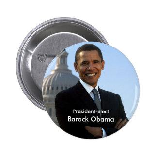President Elect - Barack Obama Buton 2 Inch Round Button