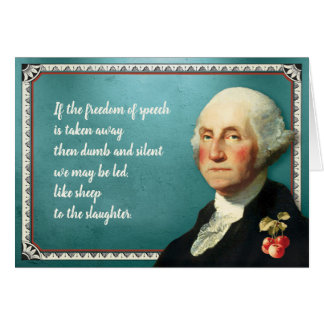 President George Washington Freedom Quote Card