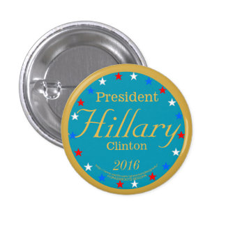 President Hillary Clinton 2016 Take Action Blue 1 Inch Round Button
