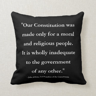 President John Adams Quote on the Constitution Throw Pillow