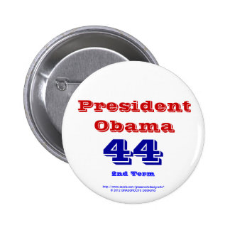 President Obama 44, Term 2 Pin