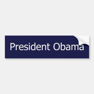 President Obama - bumper sticker