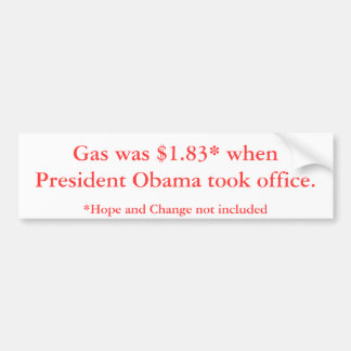 President Obama Gas Prices Bumper Sticker