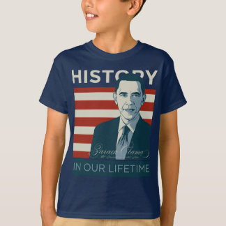 """President Obama """"History In Our Lifetime"""" T-Shirt"""