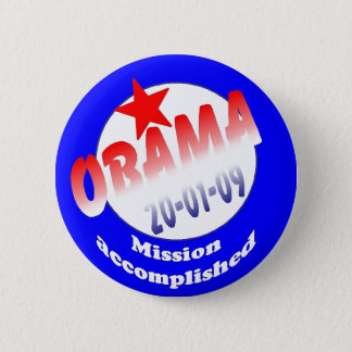 President Obama Mission Accomplished 2 Inch Round Button
