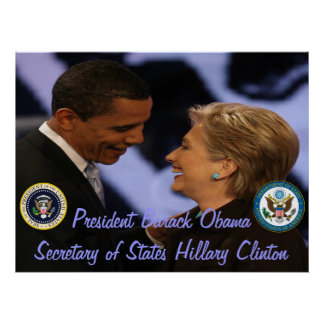 President Obama Secretary of States Clinton Gifts Poster