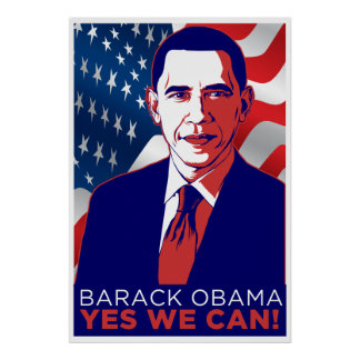 "President Obama ""Yes We Can!"" Poster"