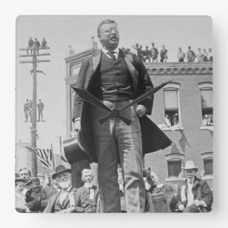 President Teddy Roosevelt gives Speech 1905 Square Wall Clock