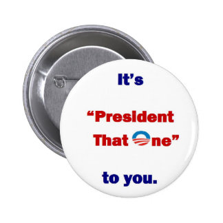 President that One 2 Inch Round Button