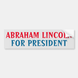 Presidential Bumper Sticker: Abraham Lincoln Bumper Sticker