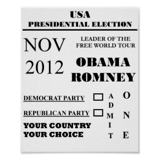 PRESIDENTIAL ELECTION ADMIT ONE PRINT