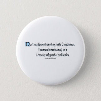 Presidential Quotes 2 Inch Round Button