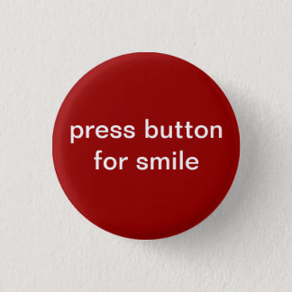 press button for smile
