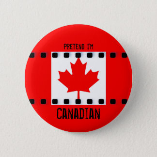 Pretend I'm Canadian Flag Button